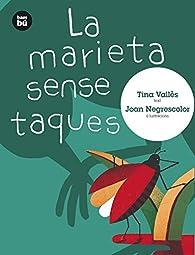 La marieta sense taques par Tina Vallès