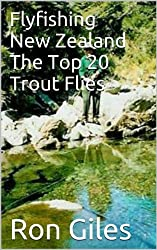Flyfishing New Zealand The Top 20 Trout Flies