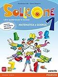 Solleone. Matematica. Scienze. Per la Scuola memedia. Con espansione online: 1