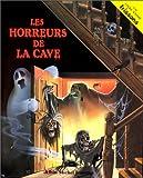 Les horreurs de la cave