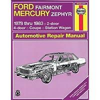 Haynes Ford Fairmont and Mercury Zephyr Manual No. 560: 1978-1983