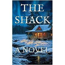 THE SHACK: A NOVEL (English Edition)