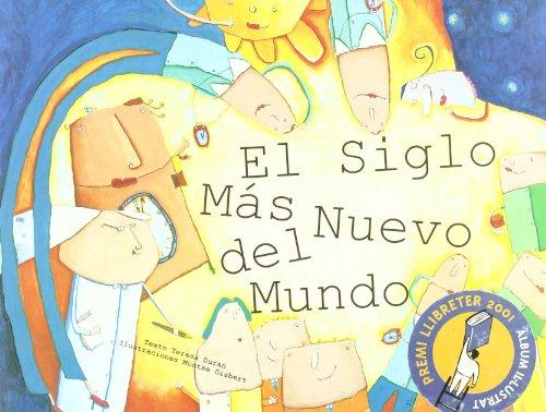 El Siglo Mas Nuevo Del Mundo/The Newest Century of the World por Teresa Duran