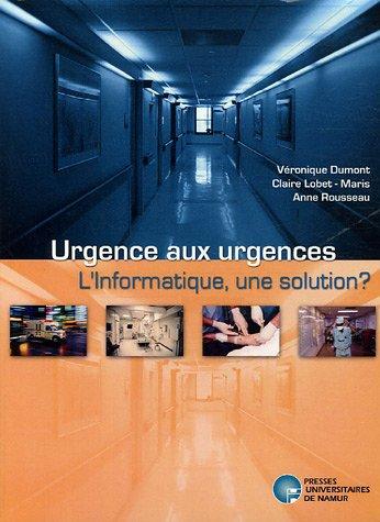 Urgences aux urgences : L'informatique, une solution ?