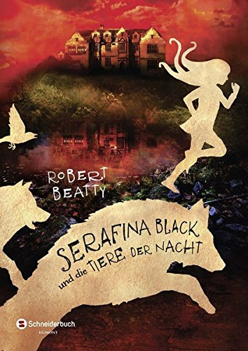 Serafina Black  und die Tiere der Nacht   Bd.2