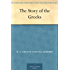 The Story of the Greeks (English Edition)