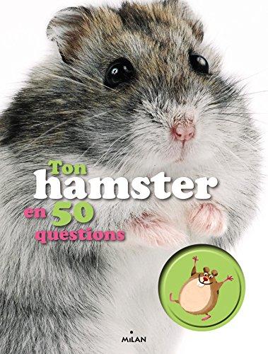 Ton hamster en 50 questions par Emmanuelle Figueras