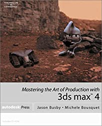Mastering the Art of Production with 3ds Max 4 (One-Off)