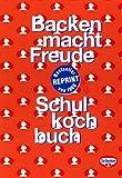 Backen macht Freude/Schulkochbuch