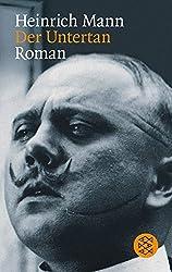 Der Untertan: Roman