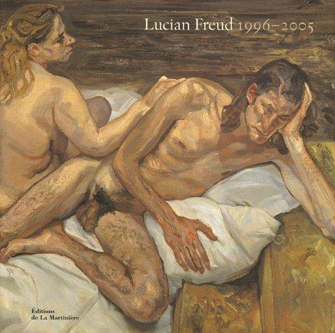 Lucian Freud : 1996-2005 par Sebastian Smee