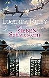 Buchinformationen und Rezensionen zu Die sieben Schwestern: Roman von Lucinda Riley