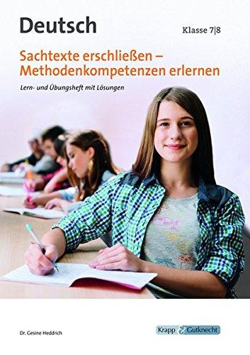 Sachtexte und Methoden Klasse 7-8: Lern- und Arbeitsheft mit Lösungen, Klasse 7/8