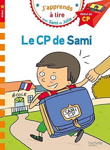 Le CP de Sami : Début de CP par Laurence Lesbre, Mélissa Chalot
