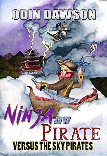 Ninja or Pirate Versus the Sky Pirates: Versus the Sky ...