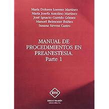 MANUAL DE PROCEDIMIENTOS EN PREANESTESIA PARTE 1
