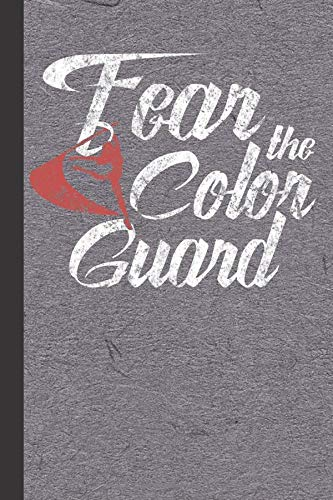 Fear The Color Guard: Color Guard Journal With Lined Pages For Journaling, Studying, Writing, Daily Reflection Prayer Workbook por Scott Jay Publishing