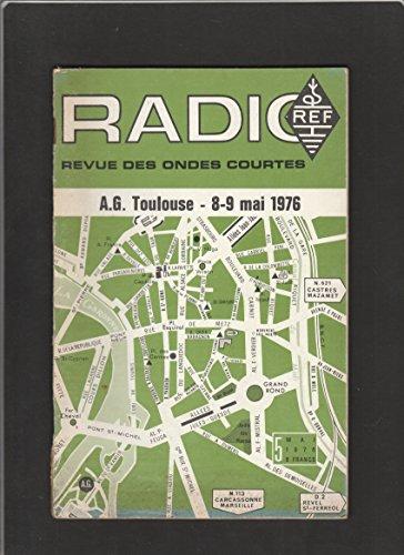 Radio REF [No 5 de Mai 1976] Revue des ondes courtes : A.G. Toulouse par Organe officiel du Réseau des Emetteurs Français