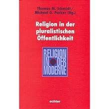 Religion in der pluralistischen Öffentlichkeit