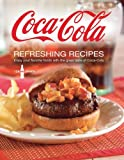Coca Cola Refreshing Recipes [Spiral-bound]