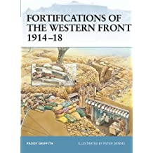 Fortifications of the Western Front 1914-18 (Fortress, Band 24)
