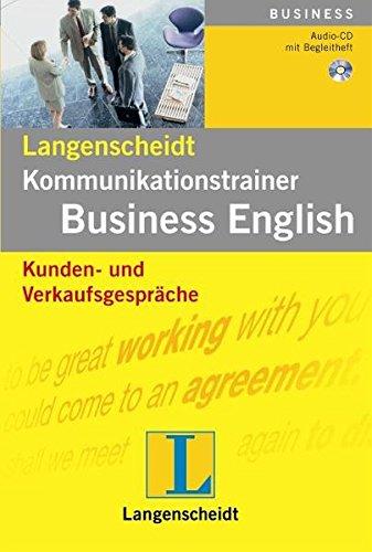 Kunden- und Verkaufsgespräche - Audio-CD mit Begleitheft (Langenscheidt Kommunikationstrainer...