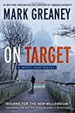 On Target (Gray Man) by Mark Greaney (2010-09-28)