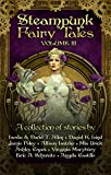 Steampunk Fairy Tales Volume III