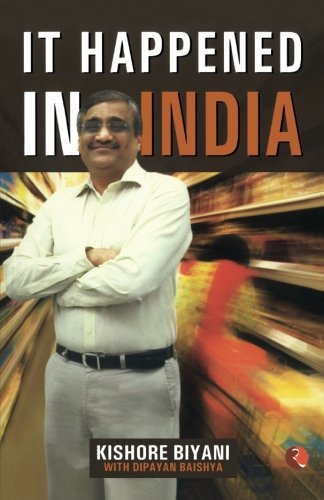 it-happened-in-india-the-story-of-pantaloons-big-bazaar-central-and-the-great-indian-consumer