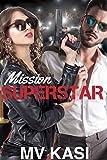 #5: Mission Superstar: A Heartthrob Romance