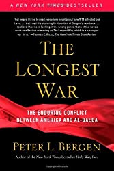 The Longest War: America and Al-Qaeda Since 9/11 by Peter L. Bergen (2011-11-10)