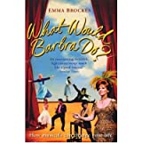 [(What Would Barbra Do? )] [Author: Emma Brockes] [Feb-2008]
