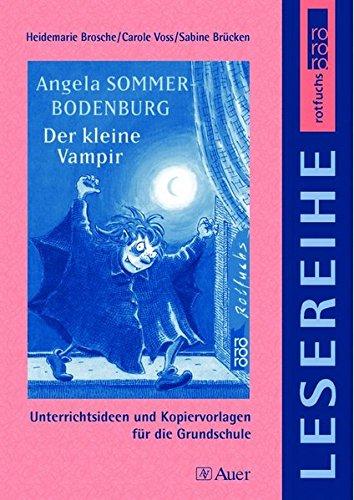 Angela Sommer-Bodenburg: Der kleine Vampir: Unterrichtshilfen und Kopiervorlagen für die Grundschule, rororo rotfuchs Lesereihe (3. und 4. Klasse)