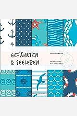 Gefährten&Seeleben: Mein maritimes Notizbuch! (spirit4) Taschenbuch