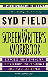 The Screenwriter's Workbook: Exercises and Step-by-step Instructions for Creating a Successful Screenplay
