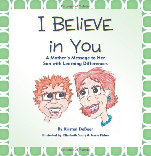 i-believe-in-you-a-mothers-message-to-her-son-with-learning-differences