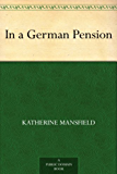 In a German Pension (English Edition)
