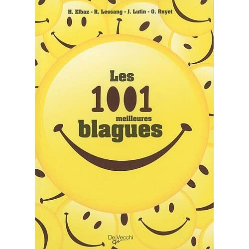 Les 1001 meilleures blagues (French Edition) by Collectif(2010-08-03)