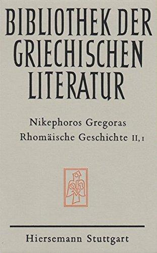 Rhomäische Geschichte. Historia Rhomaike: Zweiter Teil, 1. Halbband: Kapitel VIII - IX, 6 (Bibliothek der griechischen Literatur) (Antik Mongolische)