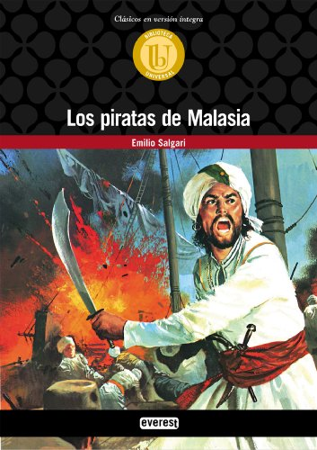 Los piratas de Malasia (Biblioteca universal. Clásicos en versión integra) por Salgari Emilio