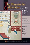 The Plum in the Golden Vase or, Chin Ping Mei: Volume Two: The Rivals (Princeton Library of Asian Translations)