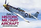 Cover of: Historic Military Aircraft Recognition Guide (Jane's) (Jane's Recognition Guides) | Tony Holmes