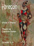 Harlequin: Violin & Piano by Daphne Baker