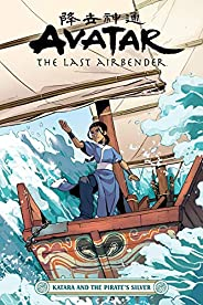 Avatar: The Last Airbender--Katara and the Pirate's Si