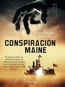Conspiración Maine de [Escobar, Mario]