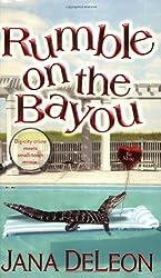 Rumble on the Bayou by Jana DeLeon (2006-10-01)