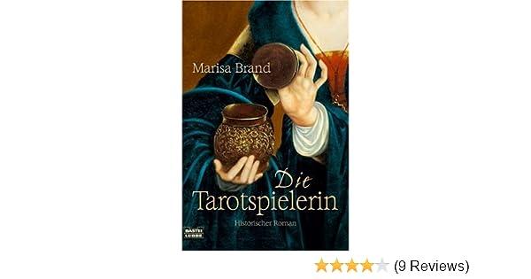 Die Tarotspielerin: Amazon.de: Marisa Brand: Bücher