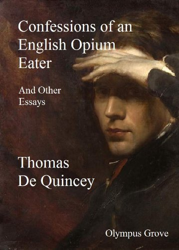 confessions-of-an-english-opium-eater-and-other-essays-annotated-english-edition