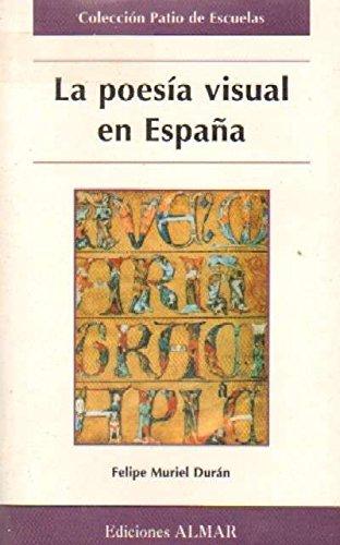 LA POESIA VISUAL EN ESPAÑA