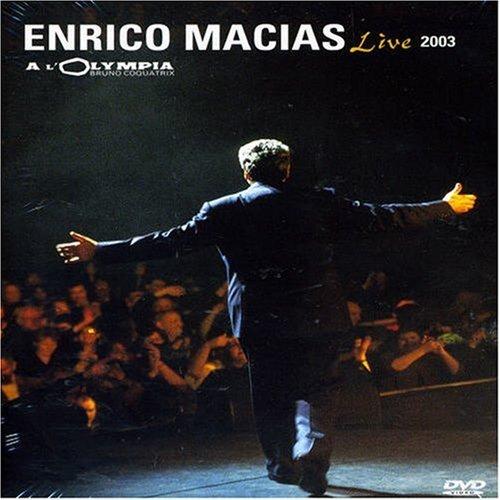 Enrico Macias : Live A L'Olympia (2003)